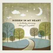 Hidden-in-My-Heart-A-Lullaby-Journey-Through-Scripture-0